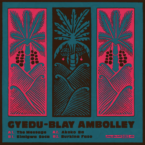 Gyedu-Blay Ambolley - The Message LP