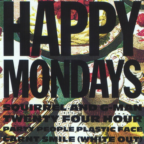 Happy Mondays - Squirrel And G-Man Twenty Four Hour Party People Plastic Face Carnt Smile (White Out) LP