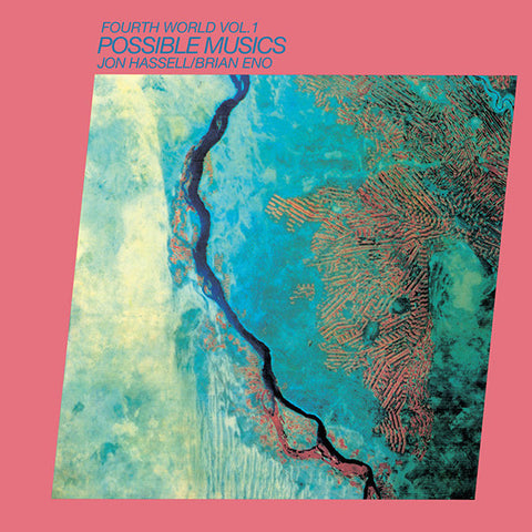 Jon Hassell & Brian Eno - Fourth World Music Volume I: Possible Musics LP+CD