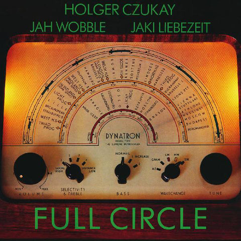 Holger Czukay, Jah Wobble, Jaki Liebezeit - Full Circle LP