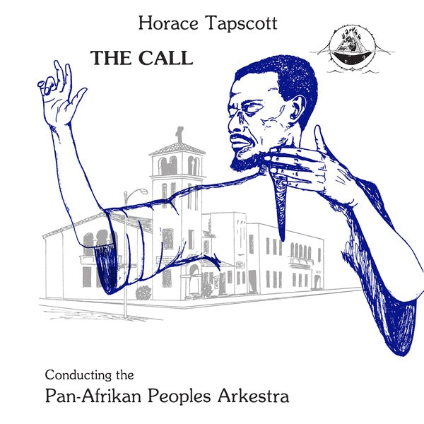 Horace Tapscott Conducting The Pan-Afrikan Peoples Arkestra - The Call LP