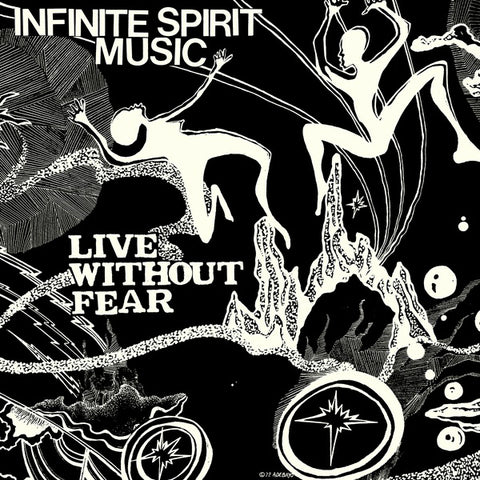 Infinite Spirit Music - Live Without Fear 2xLP