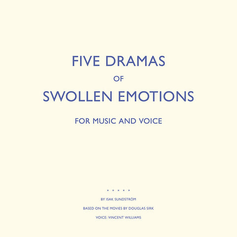 Isak Sundstrom - Five Dramas Of Swollen Emotions LP