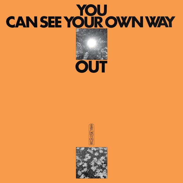 Jefre Cantu-Ledesma & Ilyas Ahmed - You Can See Your Own Way Out LP