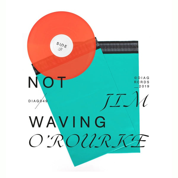 Jim O'Rourke / Not Waving - Side A / Side B 12""