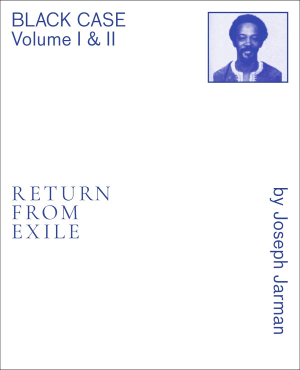 Joseph Jarman - Black Case Volume I and II: Return From Exile Book