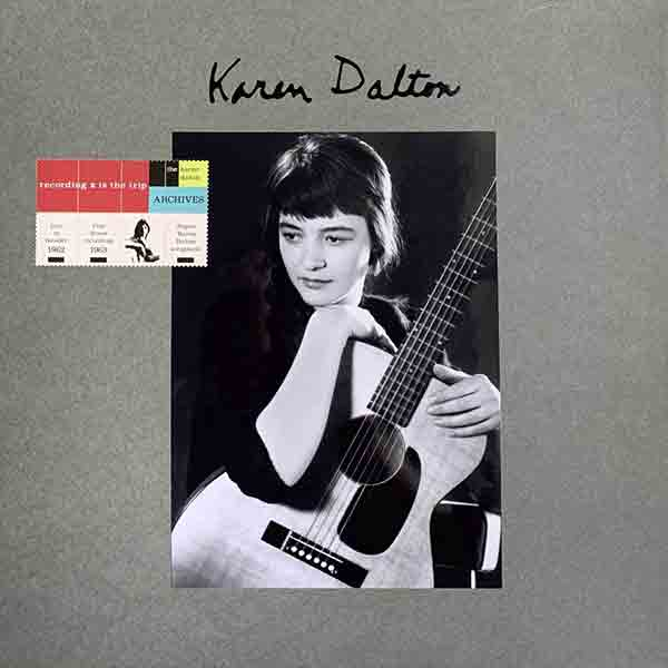 Karen Dalton - Recording Is The Trip - The Karen Dalton Archives 3xLP+3CD
