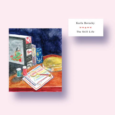 Karla Borecky - The Still Life LP