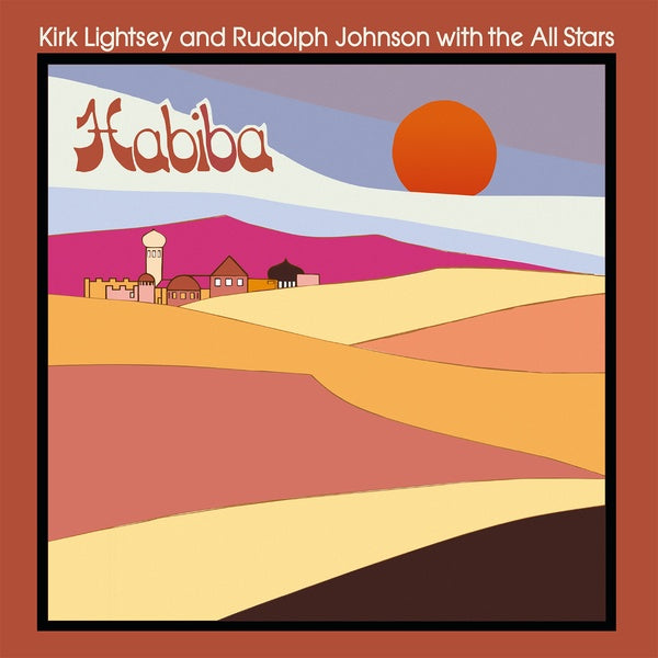 Kirk Lightsey & Rudolph Johnson with The All Stars - Habiba LP
