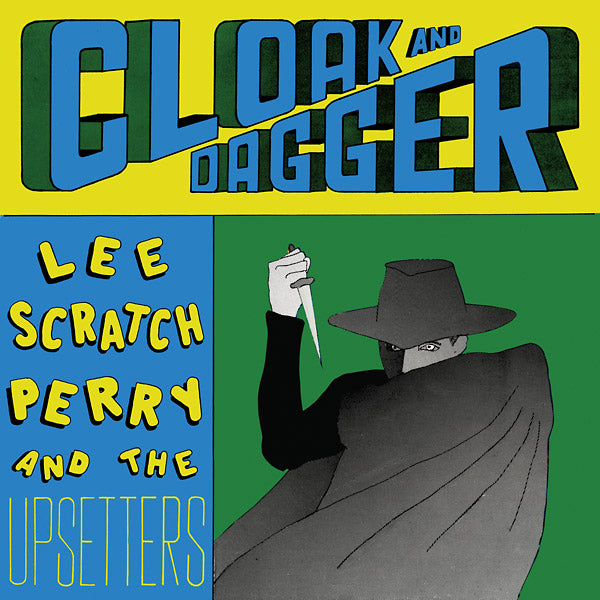 Lee Scratch Perry & The Upsetters - Cloak And Dagger LP