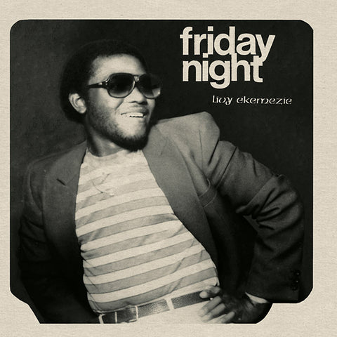 Livy Ekemezie - Friday Night LP