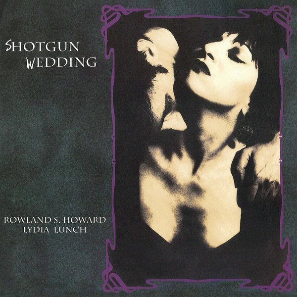 Lydia Lunch & Rowland S. Howard - Shotgun Wedding LP