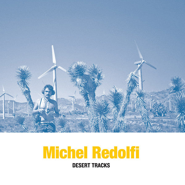 Michel Redolfi - Desert Tracks LP