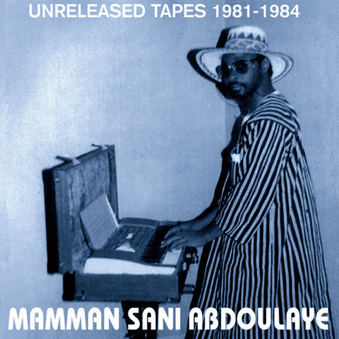 Mamman Sani - Unreleased Tapes 1981-1984 LP