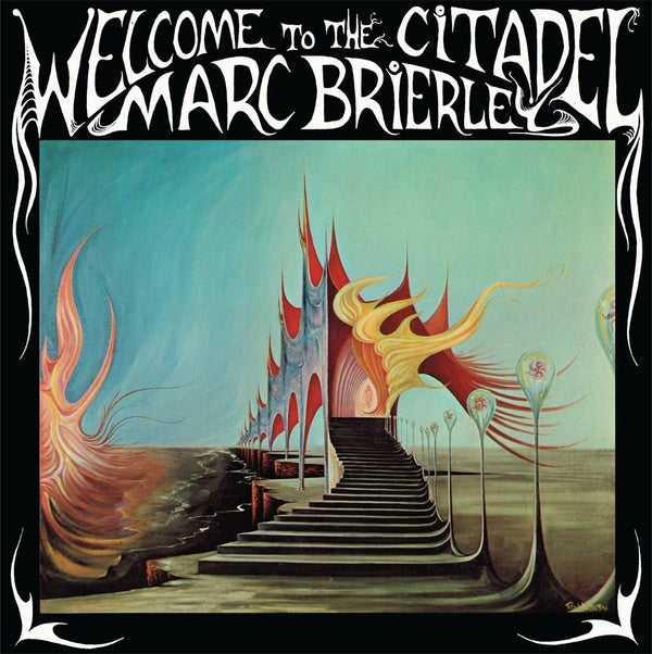 Marc Brierley - Welcome To The Citadel LP+CD