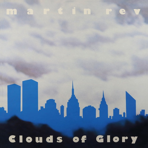 Martin Rev - Clouds of Glory LP