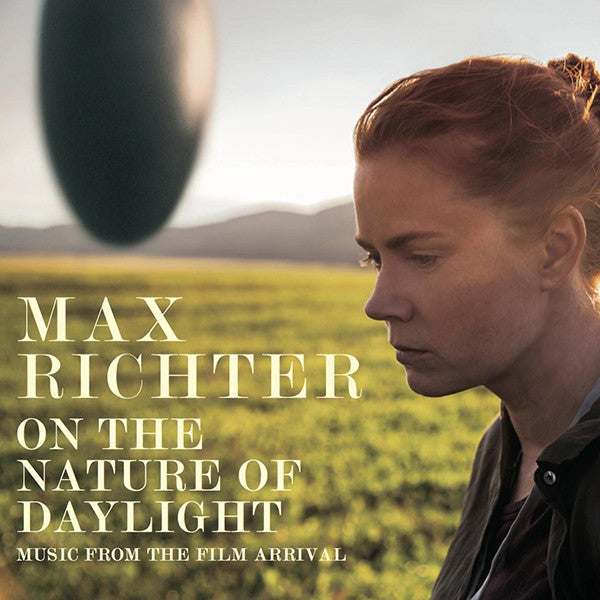 Max Richter - On The Nature Of Daylight: Music From The Film Arrival 12""
