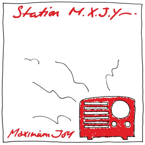 Maximum Joy - Station M.X.J.Y. LP