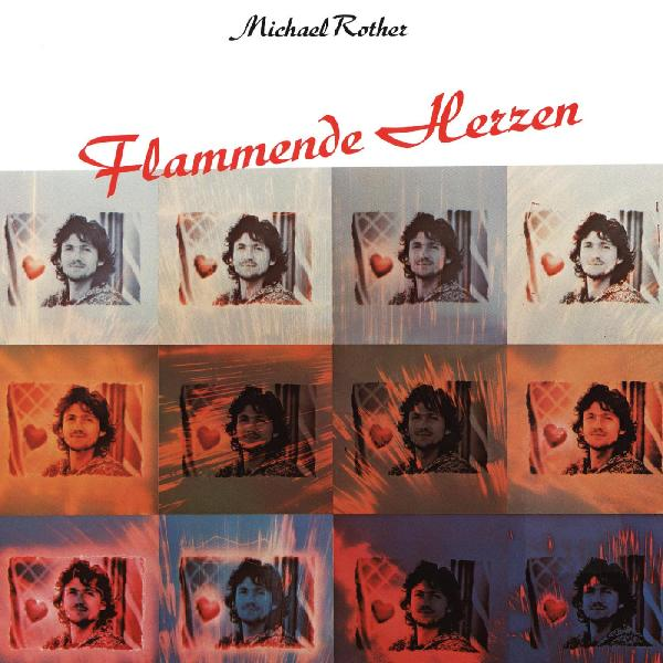 Michael Rother - Flammende Herzen LP
