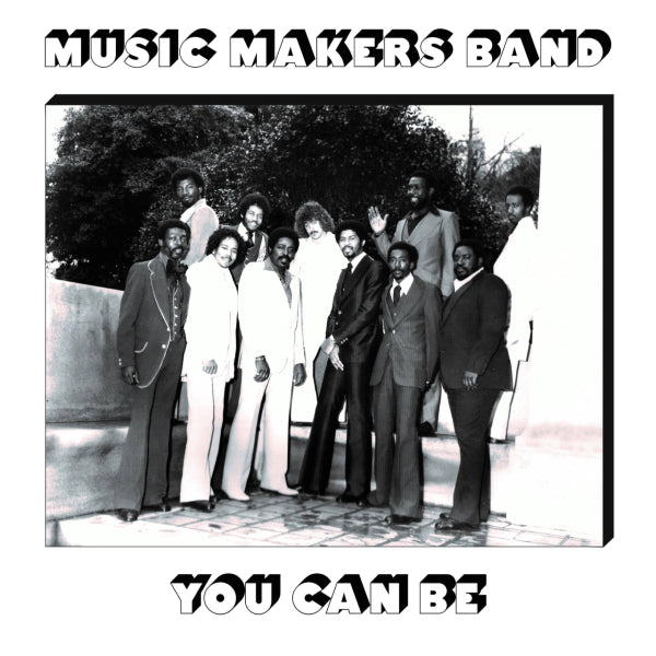 Music Makers Band - You Can Be 2xLP