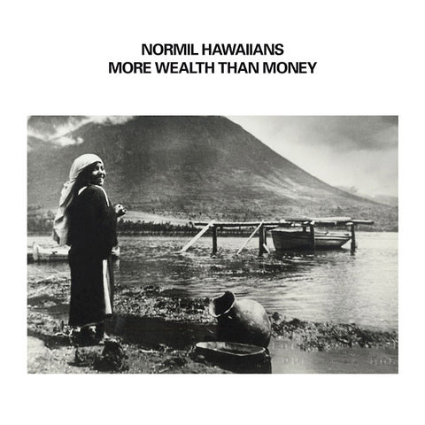 Normil Hawaiians - More Wealth Than Money 2xLP