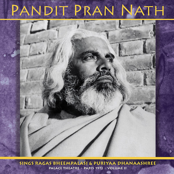 Pandit Pran Nath - The Raga Cycle, Palace Theatre, Paris 1972 Vol. 2 2xLP