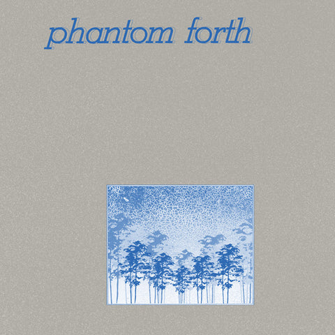 Phantom Forth - The EEPP LP