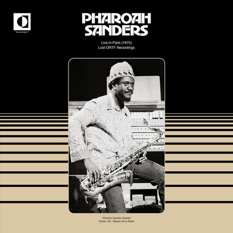 Pharoah Sanders - Live in Paris (1975): Lost ORTF Recordings LP