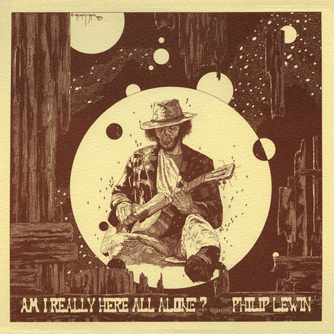 Philip Lewin - Am I Really Here All Alone LP