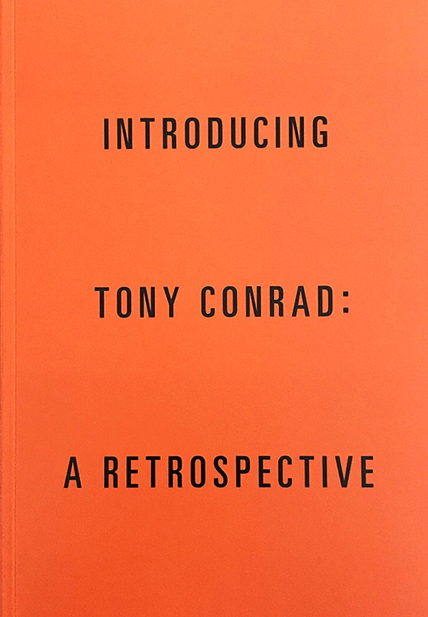 Various - Introducing Tony Conrad: A Retrospective Book
