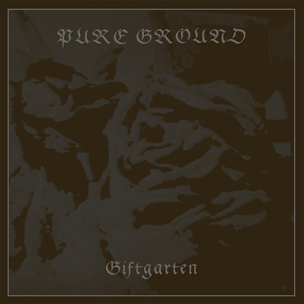 Pure Ground - Giftgarten LP