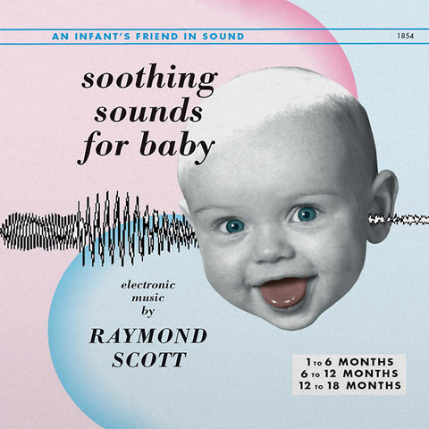Raymond Scott - Soothing Sounds For Baby, Volumes I-III 3xLP