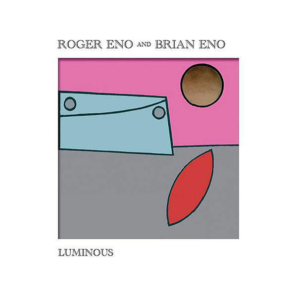 Roger Eno & Brian Eno - Luminous LP