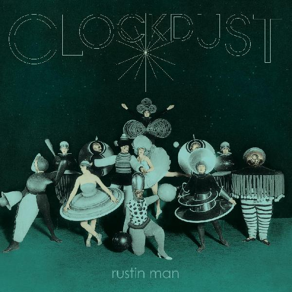 Rustin Man - Clockdust LP