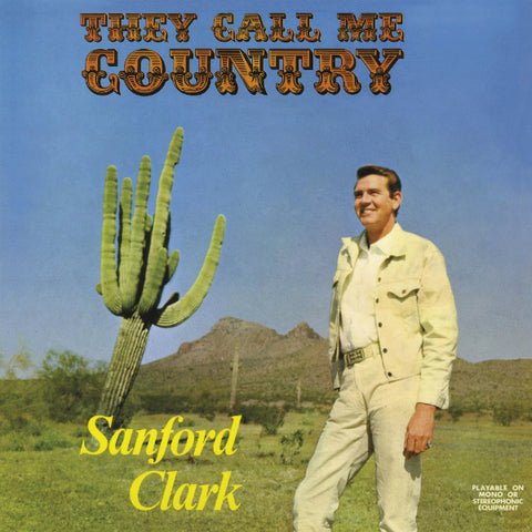 Sanford Clark - They Call Me Country LP