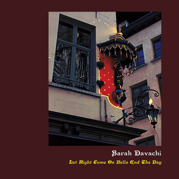 Sarah Davachi - Let Night Come On Bells End The Day LP+CD