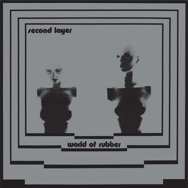 Second Layer - World Of Rubber 2xLP