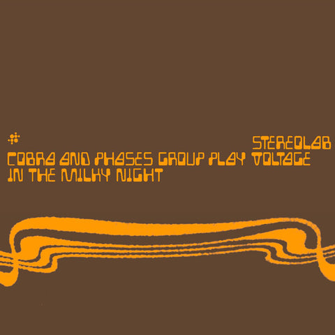 Stereolab - Cobra And Phases Group Play Voltage In The Milky Night 2xLP