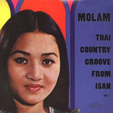 Various - Molam: Thai Country Groove From Isan 2xLP
