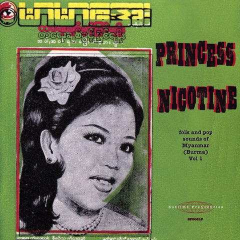 Various - Princess Nicotine: Folk And Pop Sounds Of Myanmar (Burma) LP