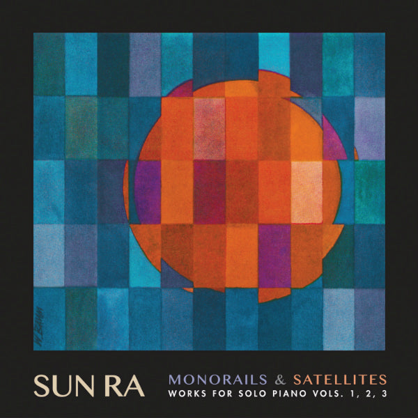 Sun Ra - Monorails And Satellites: Works for Solo Piano Vols. 1, 2, 3 3xLP