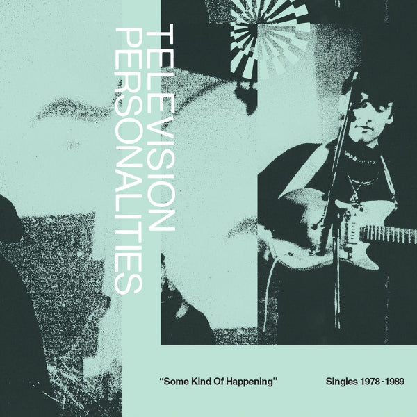 Television Personalities - Some Kind Of Happening: Singles 1978-1989 2xLP+7""