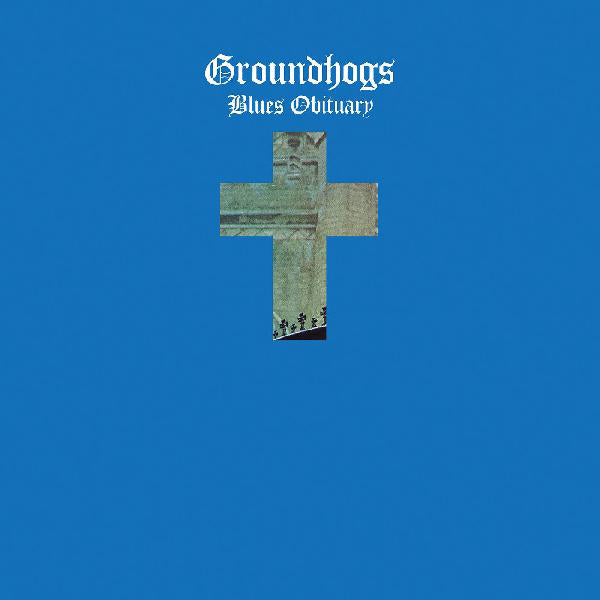 The Groundhogs - Blues Obituary LP