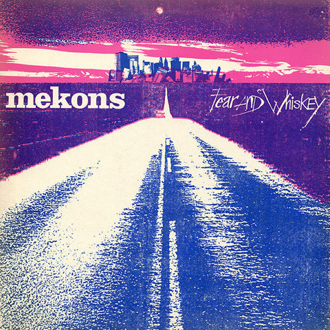 The Mekons - Fear And Whiskey LP