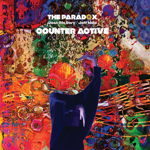 The Paradox (Jean-Phi Dary & Jeff Mills) - Counter Active 2xLP