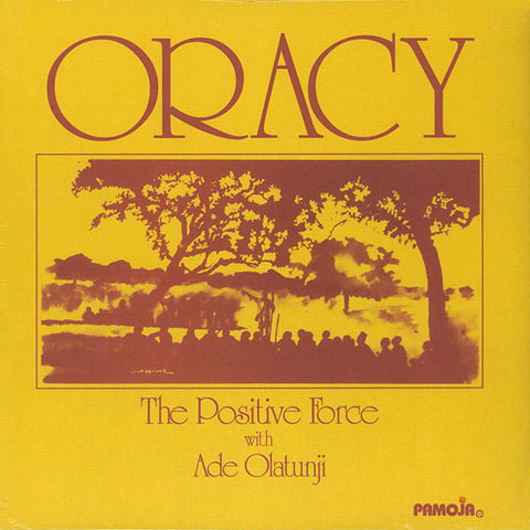 The Positive Force with Ade Olatunji - Oracy LP