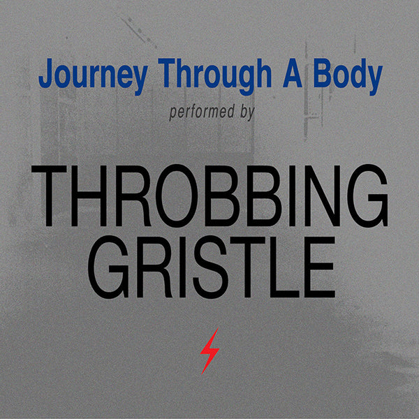 Throbbing Gristle - Journey Through A Body LP