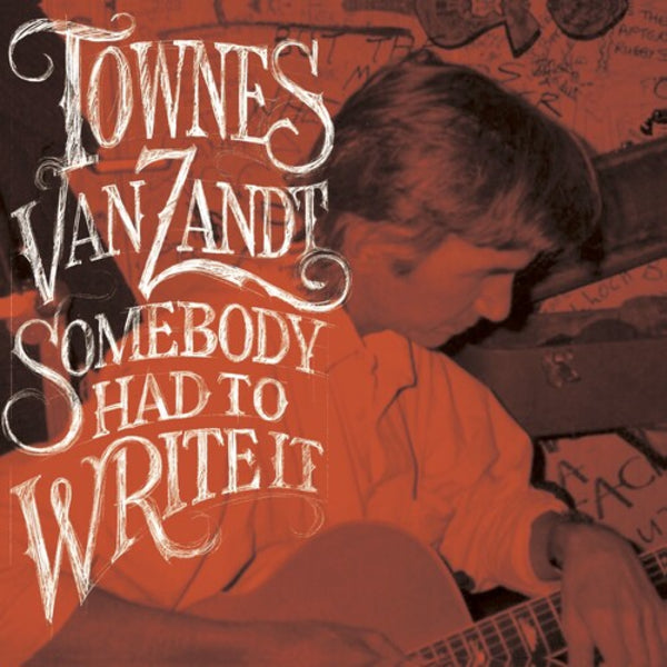 Townes Van Zandt - Somebody Had To Write It LP