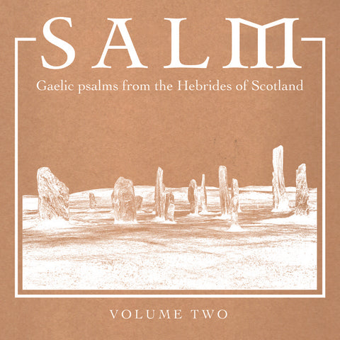 Various - Salm: Gaelic Psalms from the Hebrides of Scotland, Volume Two LP