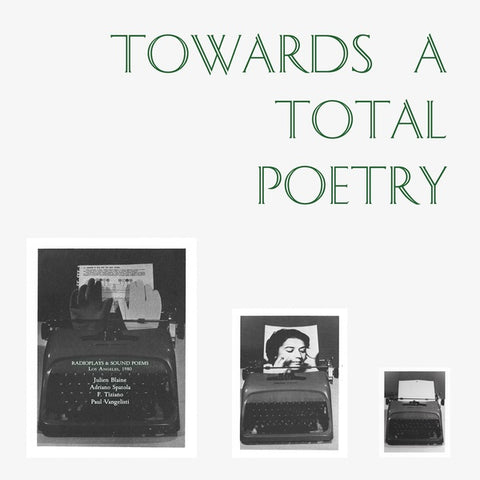 Various - Towards A Total Poetry LP